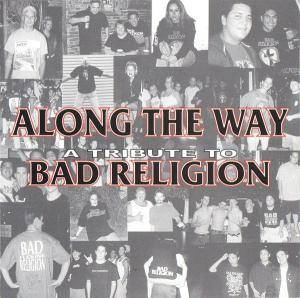Cover - Bullet Treatment: Along The Way: A Tribute To Bad Religion