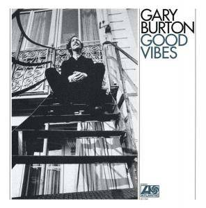 Cover - Gary Burton: Good Vibes