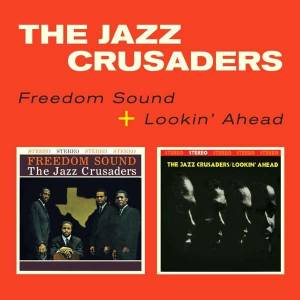 Cover - Jazz Crusaders, The: Freedom Sound/ Lookin`ahead
