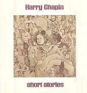 Cover - Harry Chapin: Short Stories