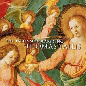 Cover - Thomas Tallis: Tallis Scholars Sing Thomas Tallis, The