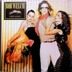 Cover - Bob Welch: Three Hearts