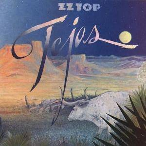 Cover - ZZ Top: Tejas