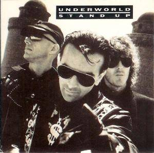Underworld: Stand Up - Cover