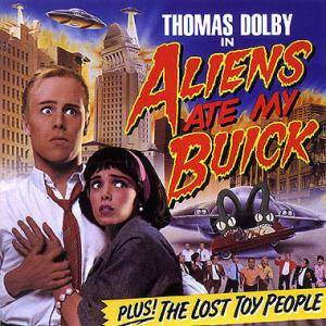 Thomas Dolby: Aliens Ate My Buick - Cover