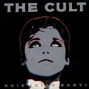 The Cult: Edie (Ciao Baby) - Cover