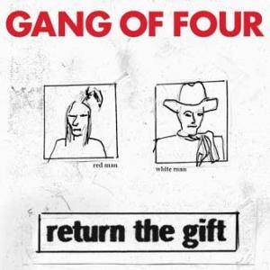 Cover - Gang Of Four: Return The Gift