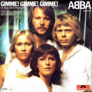 "ABBA: Gimme! Gimme! Gimme! (A Man After Midnight) (7"") - Bild 1"