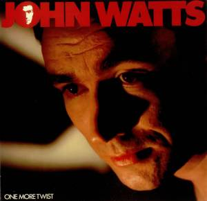 John Watts: One More Twist - Cover