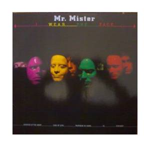 Mr. Mister: I Wear The Face - Cover