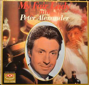 Cover - Peter Alexander: My Fair Lady Mit Peter Alexander