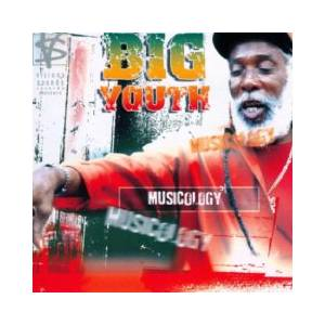 Cover - Big Youth: Musicology