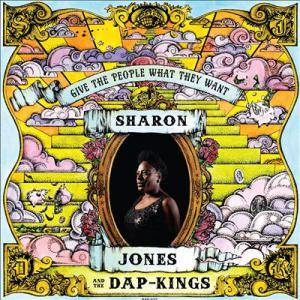 Cover - Sharon Jones  & The Dap-Kings: Give The People What They Want