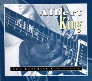 Cover - Albert King: Ultimate Collection, The