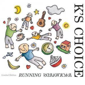 Cover - K's Choice: Running Backwards