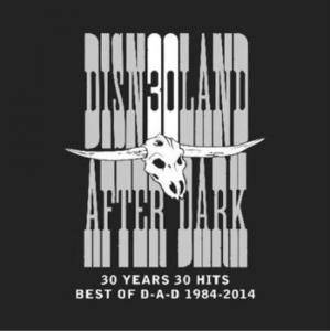 D-A-D: 30 Years 30 Hits • Best Of D-A-D 1984-2014 - Cover