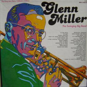Glenn Miller: Swinging Big Band / The King Jazz Story, The - Cover