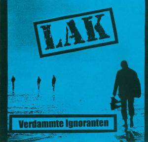 LAK: Verdammte Ignoranten - Cover