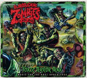 Cover - Bloodsucking Zombies From Outer Space: Toxic Terror Trax