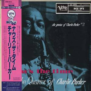 Cover - Charlie Parker: Genius Of Charlie Parker #3 - Now's The Time, The