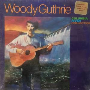 Cover - Woody Guthrie: Columbia River Collection