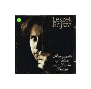 Cover - Jorge Morel: Leszek Rojsza/ Romantic Of Ibero And Latins Guitar