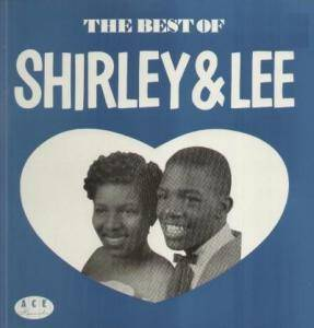 Cover - Shirley & Lee: Best Of Shirley & Lee, The