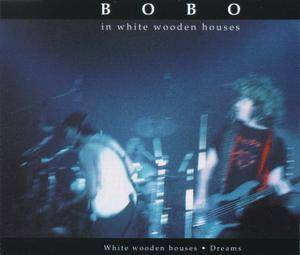 Cover - Bobo In White Wooden Houses: White Wooden Houses