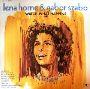 Cover - Lena Horne: Watch What Happens