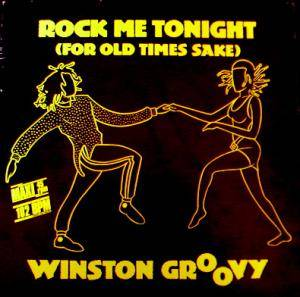 Cover - Winston Groovy: Rock Me Tonight (For Old Times Sake)
