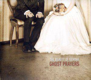 The Beauty Of Gemina: Ghost Prayers - Cover