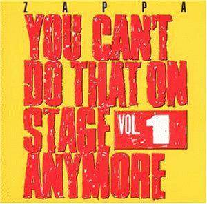 Frank Zappa: You Can't Do That On Stage Anymore, Vol. 1 (2-CD) - Bild 1