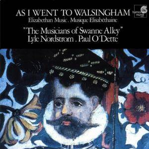 Cover - Anthony Holborne: As I Went To Walsingham - Elizabethan Music / Musique Elisabéthaine