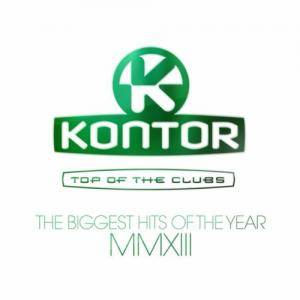 Cover - Agebaby: Kontor - Top Of The Clubs The Biggest Hits Of The Year MMXIII