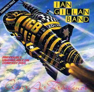 Ian Gillan Band: Clear Air Turbulence - Cover