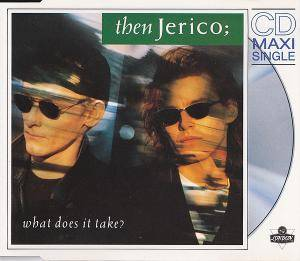 Then Jerico: What Does It Take? - Cover