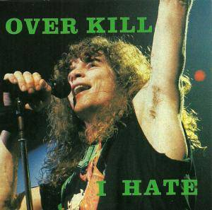 Cover - Overkill: I Hate