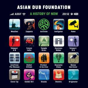Cover - Asian Dub Foundation: History Of Now, A