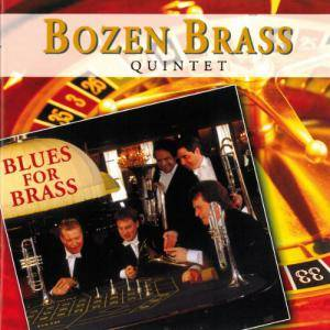 Cover - Raymond Premru: Bozen Brass Quintet: Blues For Brass