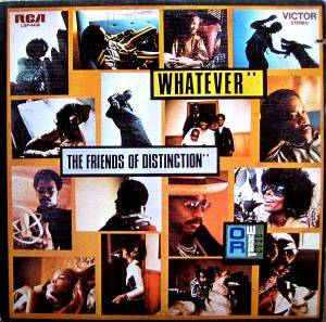 Cover - Friends Of Distinction, The: Whatever