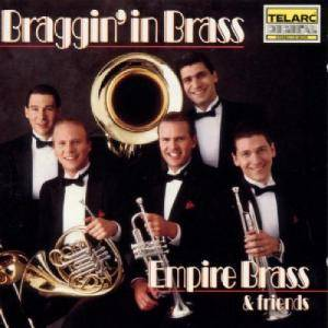 Empire Brass & Friends: Braggin' In Brass - Cover
