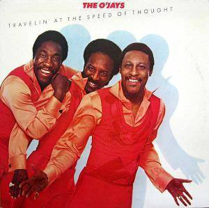 Cover - O'Jays, The: Travelin' At The Speed Of Thought