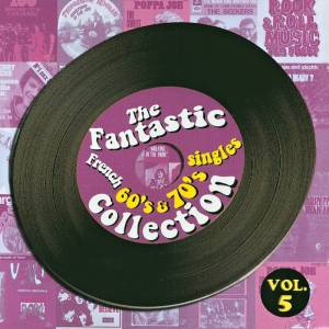 Cover - Eyes Of Blue: Fantastic French 60's & 70's Singles Collection Vol. 5, The