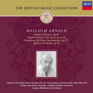 Cover - Malcolm Arnold: Guitar Concerto / English Dances / Symphony For Brass Instruments / Quintet For Brass