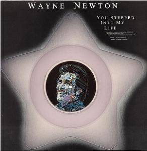 Cover - Wayne Newton: You Stepped Into My Life
