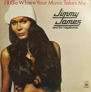 Cover - Jimmy James & The Vagabonds: I'll Go Where Your Music Takes Me