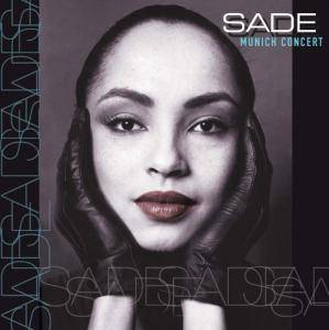 Cover - Sade: Munich Concert