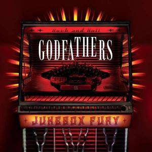Cover - Godfathers, The: Jukebox Fury