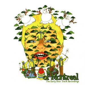 Cover - of Montreal: Early Four Track Recordings, The