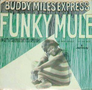 Buddy Miles Express: Funky Mule - Cover